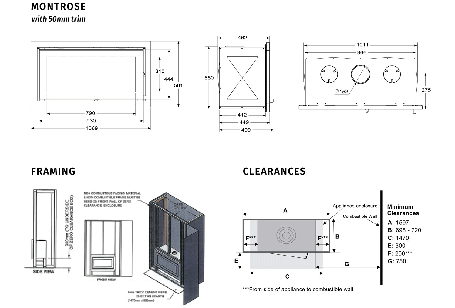 Regency Montrose dimensions, framing and clearances
